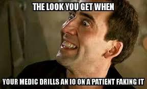 Patient Meme - lying patient consequences in ems humor ems humor pinterest