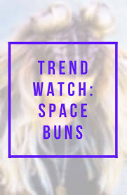 www hairsnips com old trend watch space buns holleewoodhair