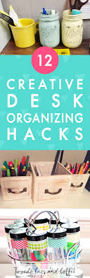 Desk Organizing 12 Genius Desk Organizing Hacks Tuxedo Cats And Coffee