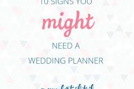 Marriage Planner 101 Things A Wedding Planner Will Do That You Would Never Know