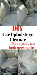 Car Interior Upholstery Cleaner Diy Car Upholstery Cleaner Make Your Interior Look Brand New
