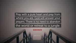 quote pure heart shri radhe maa quote u201cpray with a pure heart and pray from where