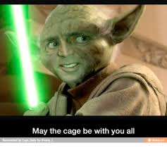 Nicolas Cage Face Meme - may the cage be with you all reinvented by cage daily for ifunny e
