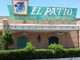 What Does El Patio Mean 25 Classic Restaurants Every Houstonian Should Visit At Least Once