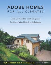adobe homes for all climates simple affordable and earthquake
