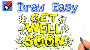 kids get well soon how to draw get well soon real easy for kids and beginners