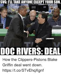 Blake Meme - svg i ll take anyone except your son doc rivers deal how the