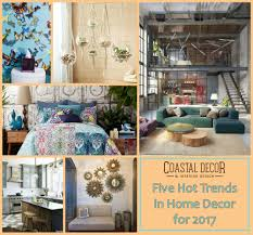 five trends in home decor for 2017 nicole rice pulse