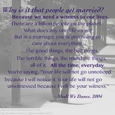 great marriage quotes a witness to our lives why get married to honor