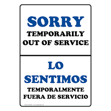 sorry temporarily out of service bilingual sign nhb 8640 restrooms