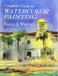 complete guide to watercolor painting dover art instruction