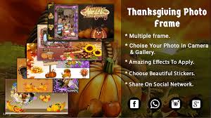 thanksgiving photo frame thanksgiving day 2017 android apps on