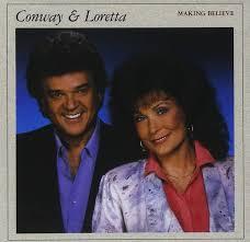 conway twitty loretta lynn making believe amazon com music