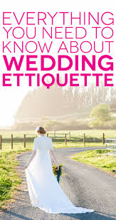 who to invite to rehearsal dinner etiquette what you need to know about modern wedding etiquette a practical