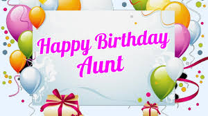 happy birthday aunt youtube