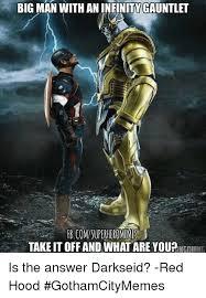 Superhero Memes - big man with aninfinitygauntlet fbcomsuperhero memes takeit off