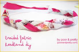 fabric headbands diy braided fabric headband poor pretty