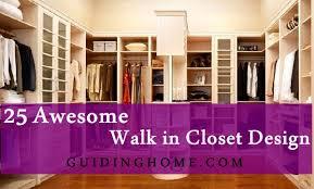 walk in closets designs walk in closet designs everybody dreams about