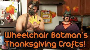 wheelchair batman s thanksgiving crafts with sh tty bane