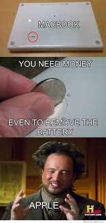 I Need Money Meme - you need money even to remove a macbook battery weknowmemes