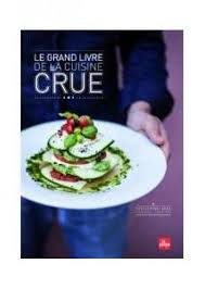 cuisine crudivore crudivore 5 livres pour manger cru femininbio