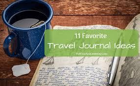 11 favorite travel journal ideas