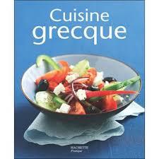 cuisine grecque cuisine grecque broché feller achat livre achat