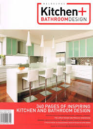 Kitchen Designer Melbourne Melbourne Kitchen U0026 Bathroom Magazine Issue 7 Healthy