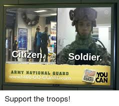 National Guard Memes - 000 citize soldier army national guard mou 800 guard com national