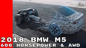 new 2018 bmw m5 with 600 horsepower u0026 awd youtube