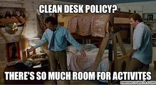 Desk Meme - desk policy