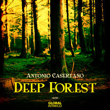 gr059 u2013 antonio casertano u2013 deep forest ep global ritmico