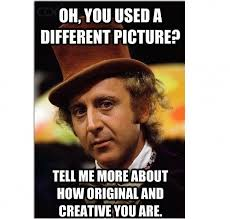 Willy Wonka Memes - 16 best sarcastic willy wonka memes images on pinterest funny