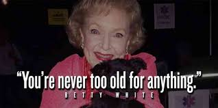 The Best Funny Memes - 26 best betty white quotes funny memes in celebration of her