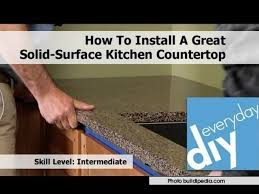 how to install kitchen countertops how to install a great solid surface kitchen countertop