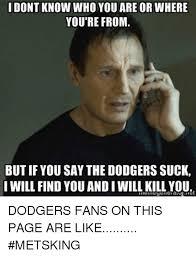You Suck Memes - 25 best memes about dodgers suck dodgers suck memes