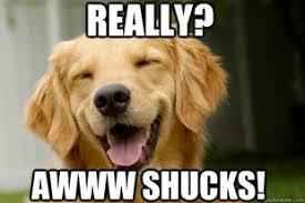 Ahh Meme - aww shucks meme 28 images aww shucks meme 28 images aww shucks