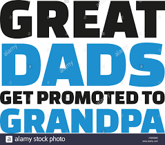 great dads get promoted to great dads get promoted to slogan stock photo royalty