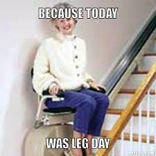 Leg Day Meme - leg day ayla s fitness log