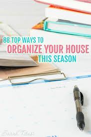 88 top ways to organize your house this season sarah titus