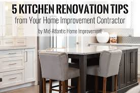 renovation tips 5 kitchen renovation tips from home improvement contractor