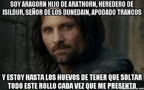 Aragorn Meme - cuánto cabrón yo me llamo paco encantado