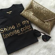 Favourite Color Shine Is My Favorite Color Statement Tee Graphic Tshirt