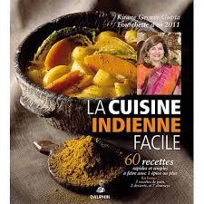 livre cuisine indienne la cuisine indienne facile achat vente livre kirane grover gupta