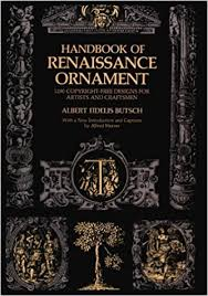 handbook of renaissance ornament 1290 designs from decorated