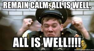 House Meme Generator - remain calm all is well all is well kevin bacon animal house