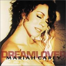 carey dreamlover do you think of me