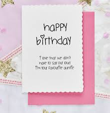 happy birthday from your favourite auntie u0027 niece card by lola