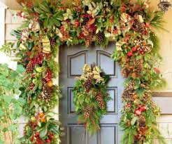 Christmas Decorations From Your Garden by Tips For Decorating Your Entrance For Christmas