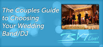wedding band or dj the couples guide to choosing your wedding band dj bvtlive